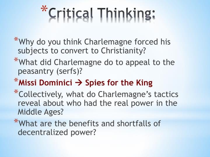 Why do you think Charlemagne forced his subjects to convert to Christianity?