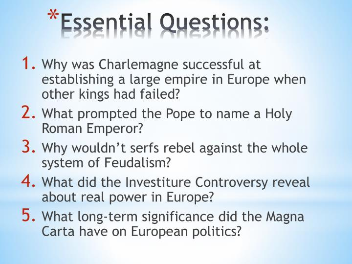 Why was Charlemagne successful at establishing a large empire in Europe when other kings had failed?