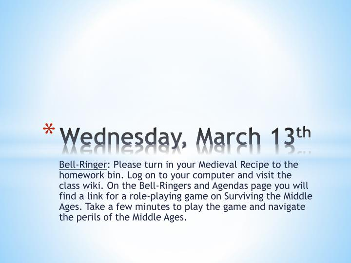 Wednesday march 13 th