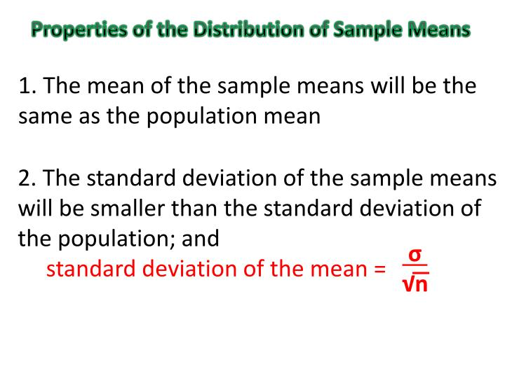 Properties of the Distribution of Sample Means