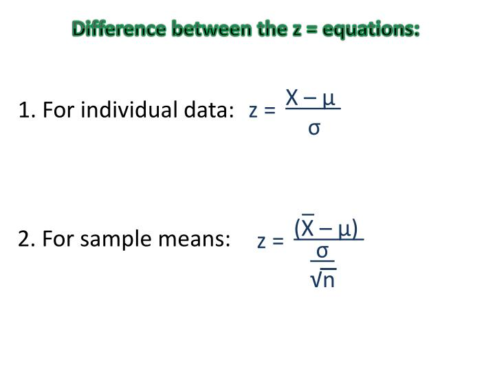 Difference between the z = equations: