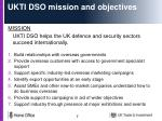ukti dso mission and objectives