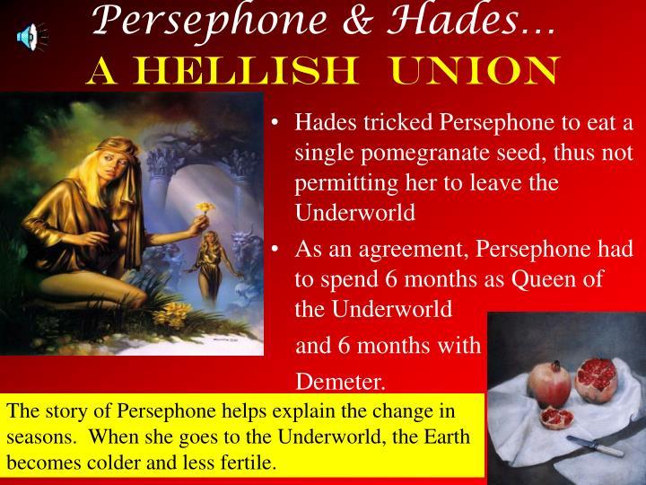 Persephone & Hades…