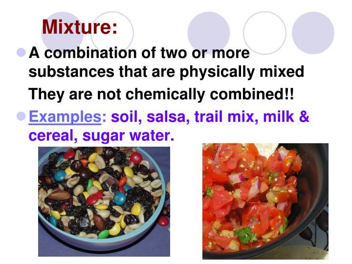 Mixture: