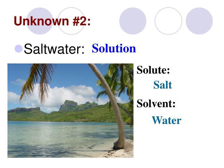Unknown #2: