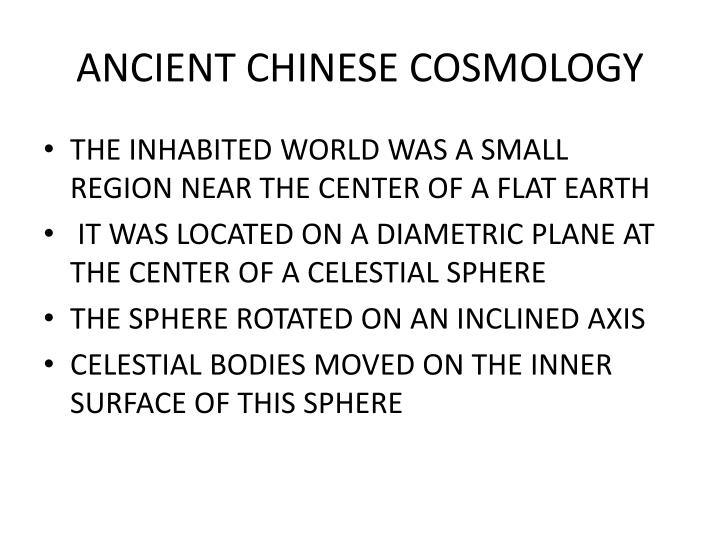 ANCIENT CHINESE COSMOLOGY