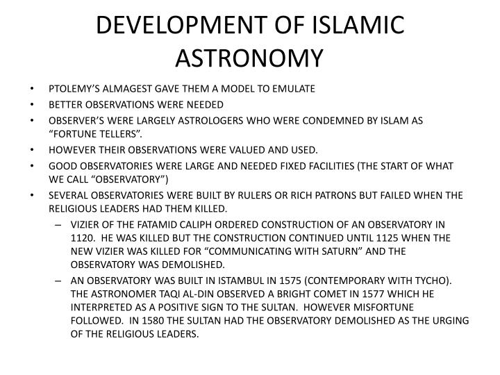 DEVELOPMENT OF ISLAMIC ASTRONOMY