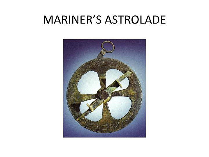 MARINER'S ASTROLADE