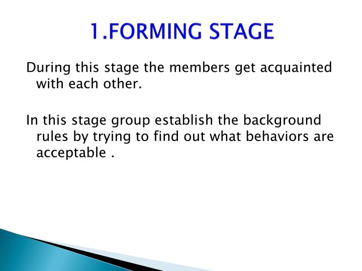1.FORMING STAGE