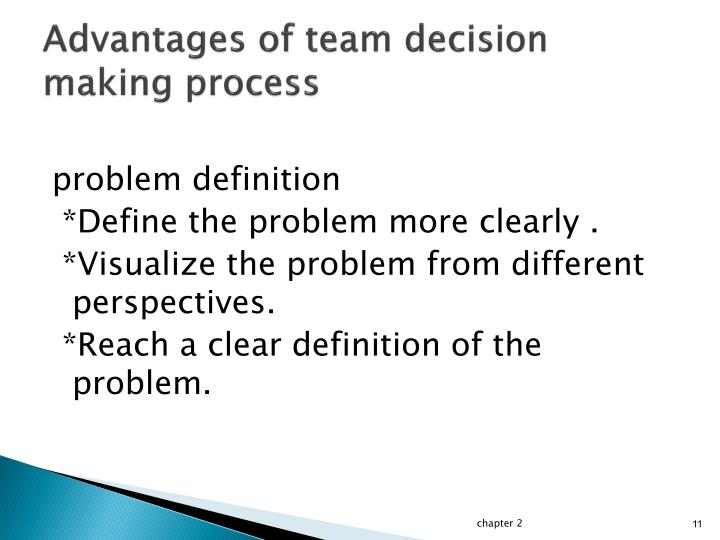 Advantages of team decision making process