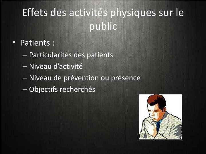 Effets des activités physiques sur le public
