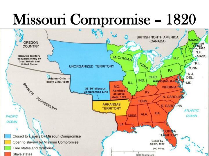Missouri Compromise – 1820
