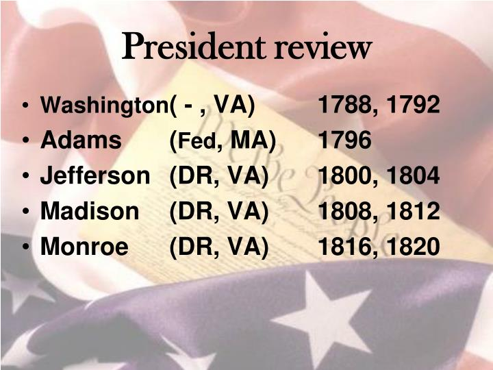 President review