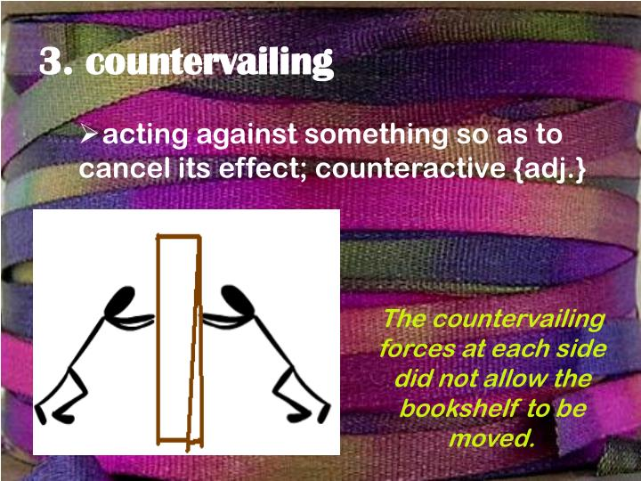 3. countervailing