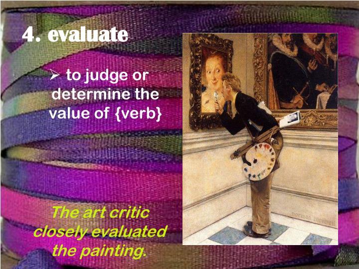 4. evaluate