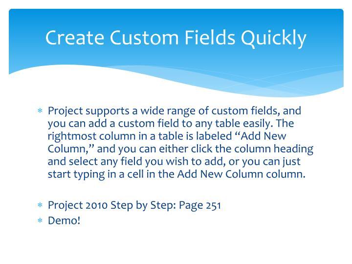 Create Custom Fields Quickly