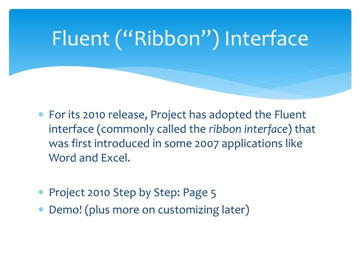 "Fluent (""Ribbon"") Interface"