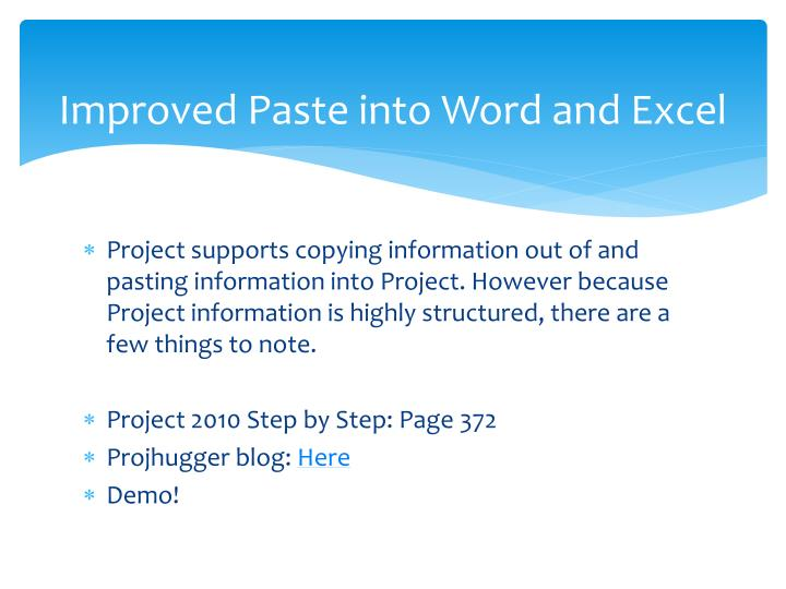 Improved Paste into Word and Excel
