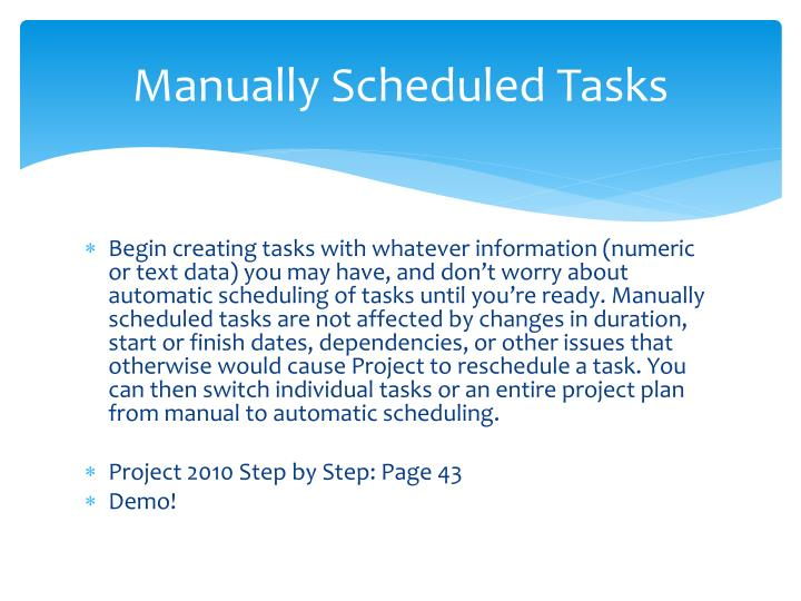 Manually Scheduled Tasks