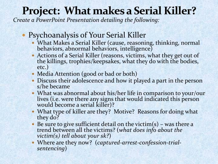 thesis on a serial killer Psychopathy and gender of serial killers: a comparison using the pcl-r _____ a thesis presented to the faculty of the department of criminal justice.