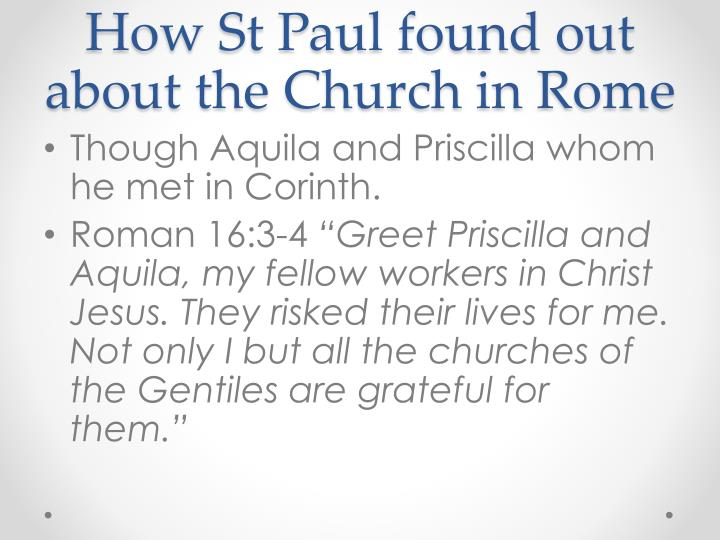 How St Paul found out about the Church in Rome