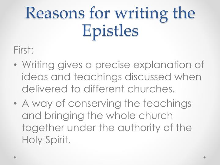 Reasons for writing the Epistles