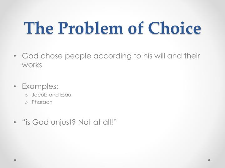 The Problem of Choice