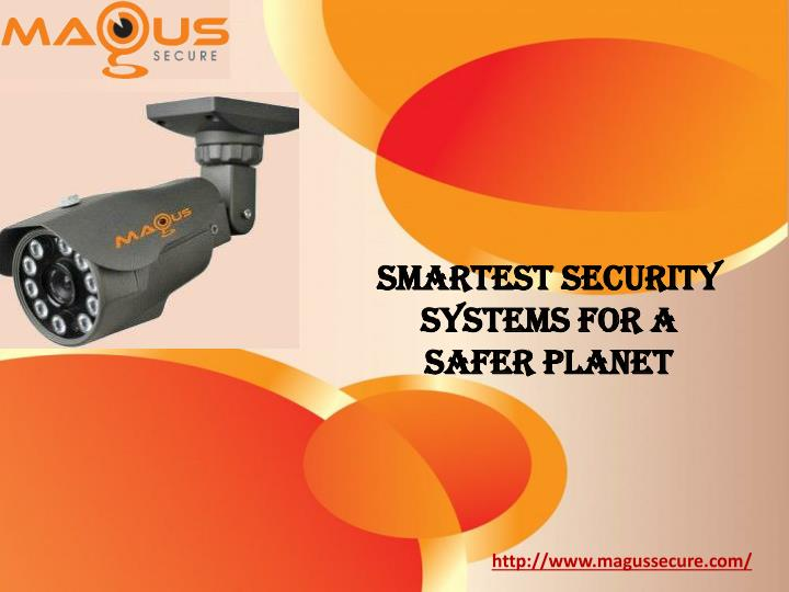 Smartest security systems for a safer planet