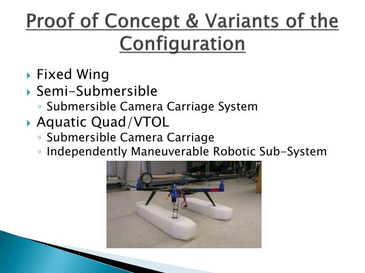 Proof of Concept & Variants of the Configuration