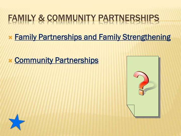 Family Partnerships and Family Strengthening