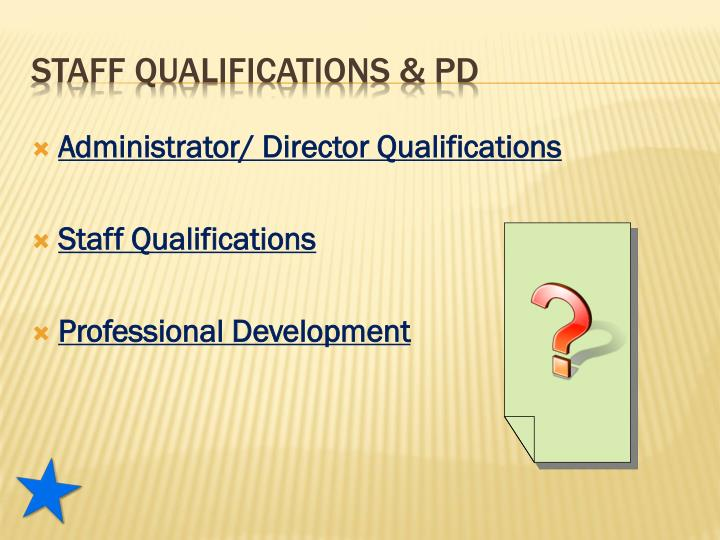Administrator/ Director Qualifications