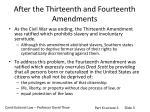 after the thirteenth and fourteenth amendments