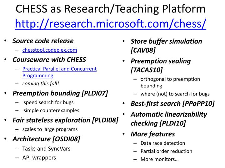 CHESS as Research/Teaching Platform