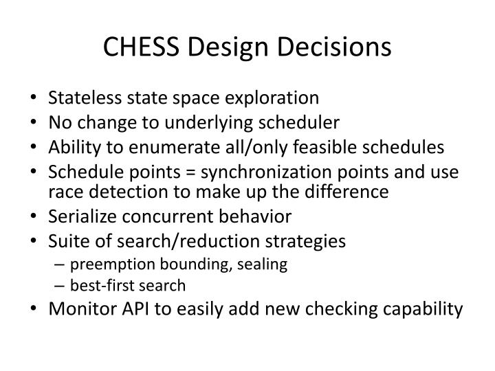 CHESS Design Decisions