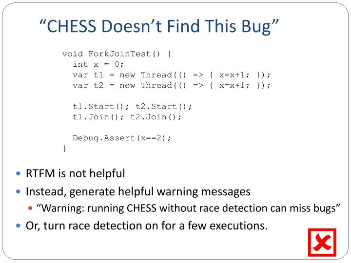 """CHESS Doesn't Find This Bug"""