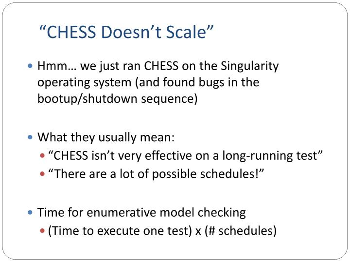 """CHESS Doesn't Scale"""