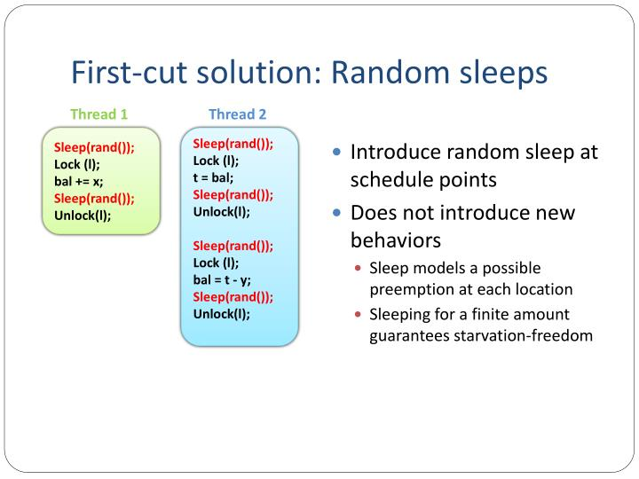 First-cut solution: Random sleeps