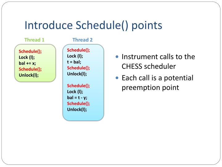 Introduce Schedule() points