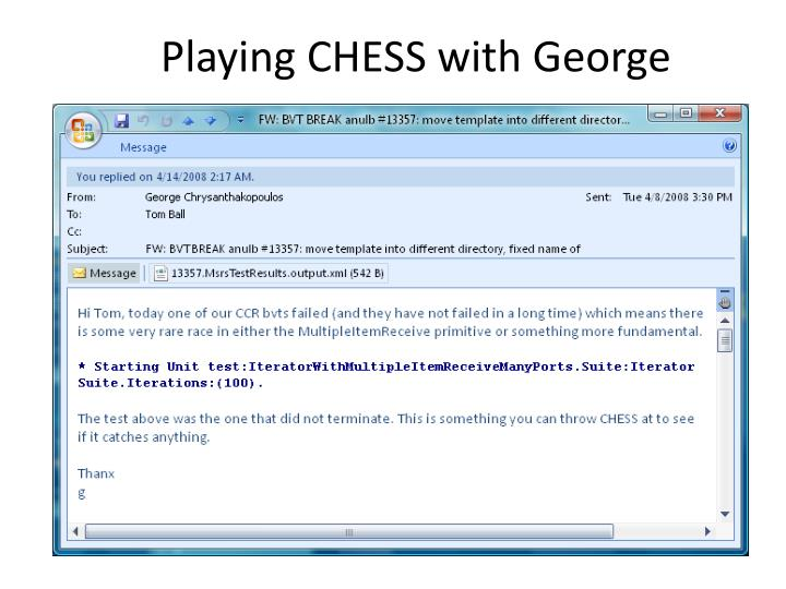Playing CHESS with George