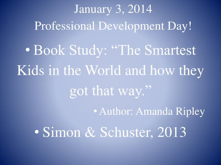 January 3 2014 professional development day