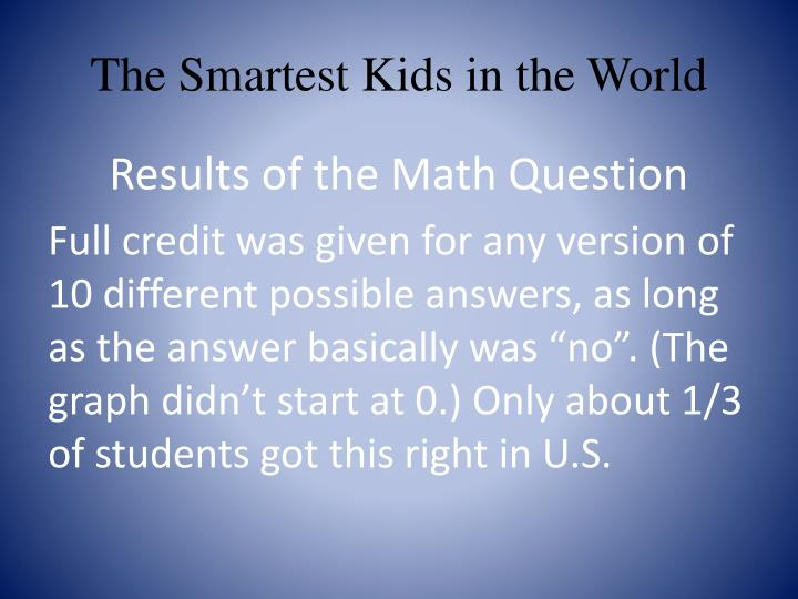 The Smartest Kids in the World