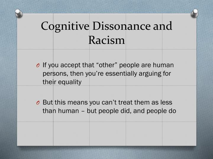 Cognitive Dissonance and Racism