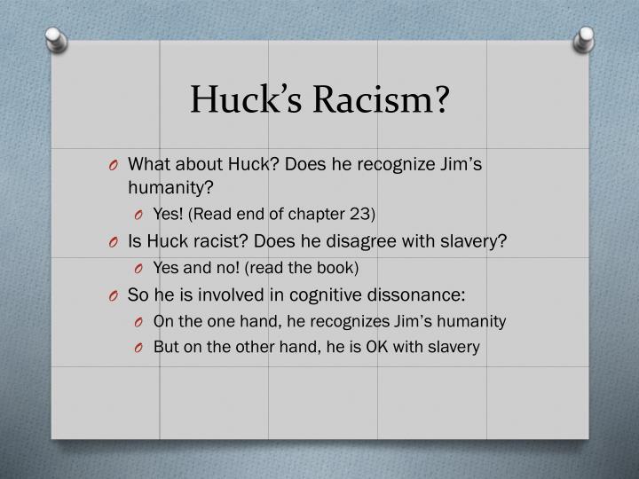 Huck's Racism?