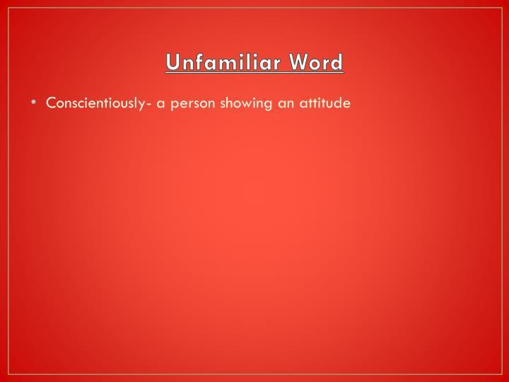 Unfamiliar Word