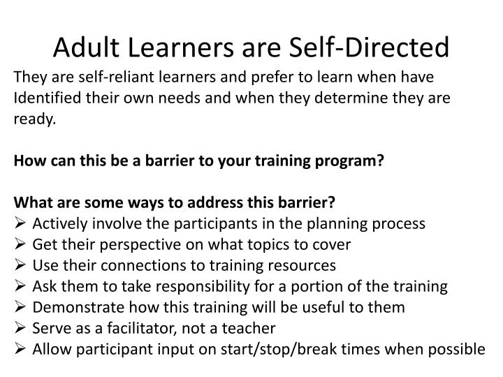 Adult Learners are Self-Directed