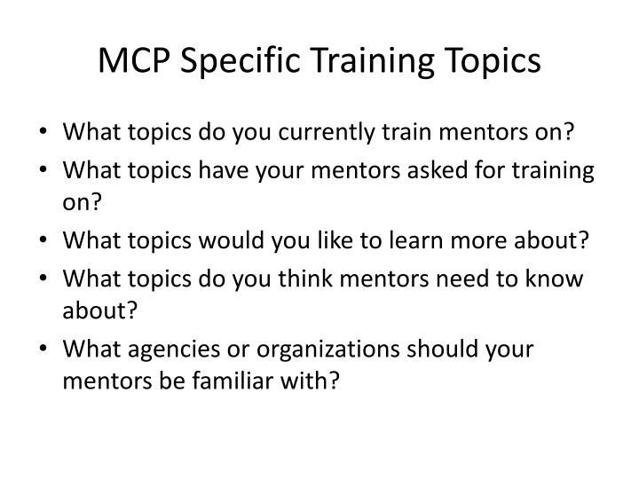 MCP Specific Training Topics