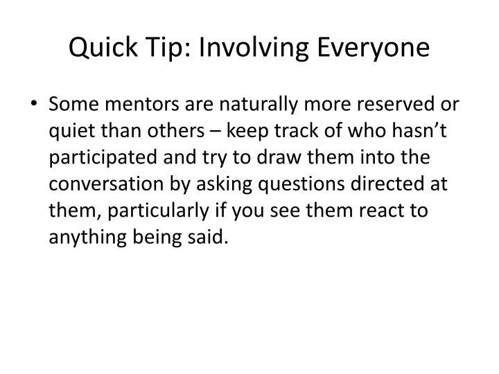 Quick Tip: Involving Everyone