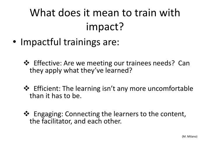 What does it mean to train with impact?