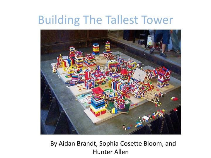 Building the tallest tower
