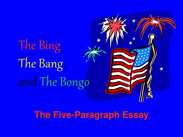 The bing the bang and the bongo